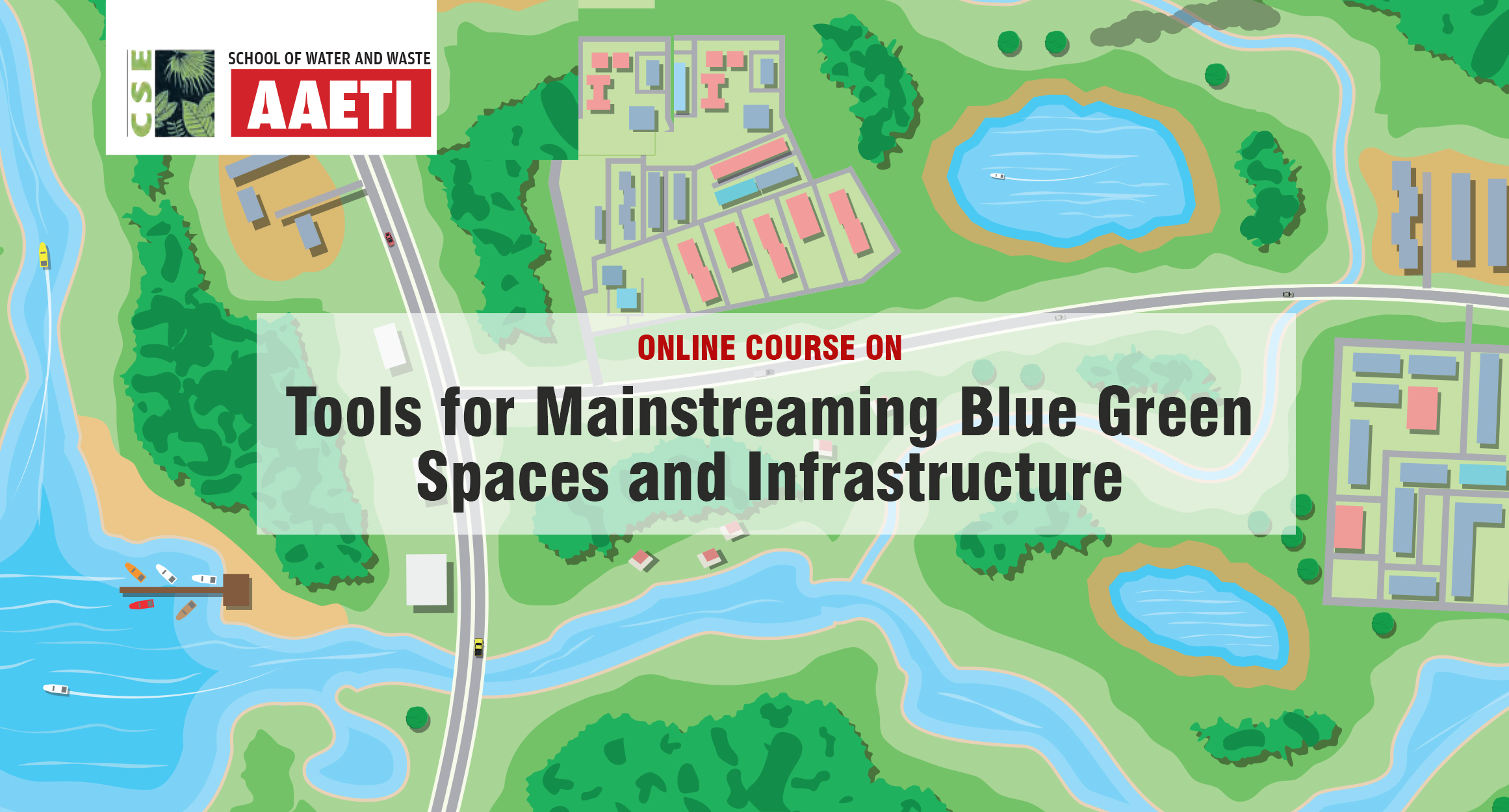 Online Training Programme on Tools for Mainstreaming Blue Green Spaces and Infrastructure